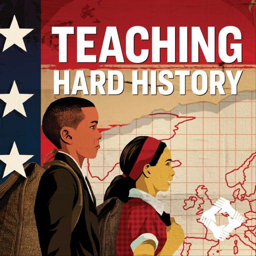 Cover art for podcast Teaching Hard History