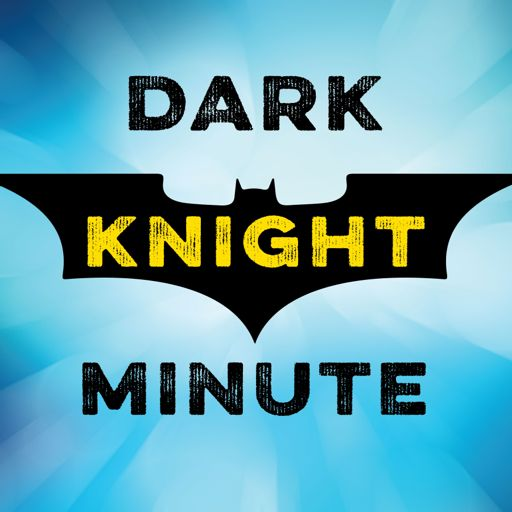 Cover art for podcast Dark Knight Minute