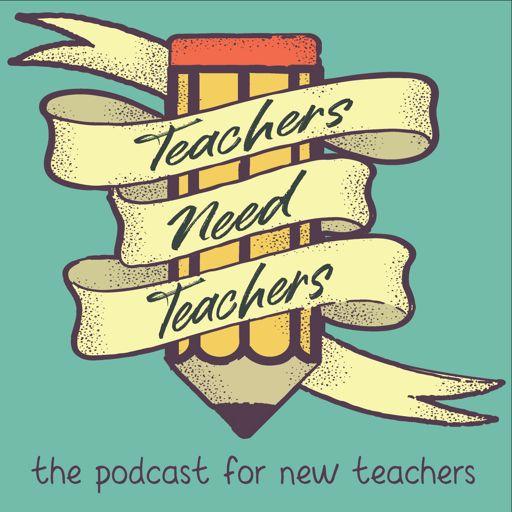 Cover art for podcast Teachers Need Teachers