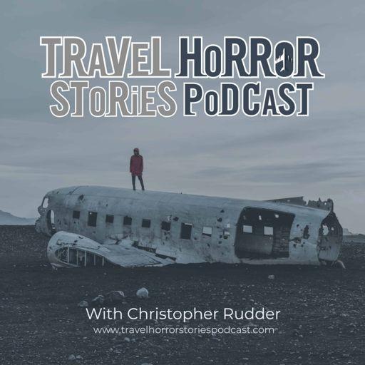 Cover art for podcast Travel Horror Stories Podcast