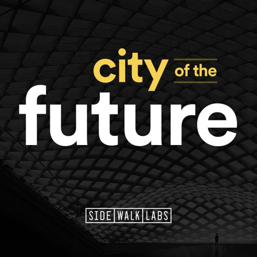 Cover art for podcast City of the Future
