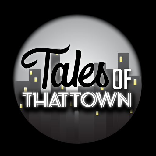 Cover art for podcast Tales of THATTOWN