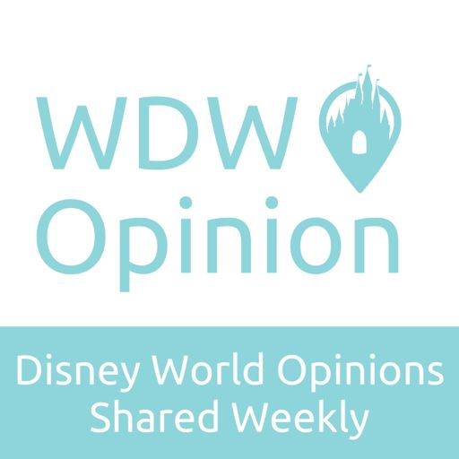 Cover art for podcast WDW Opinion - A Weekly Podcast About Walt Disney World