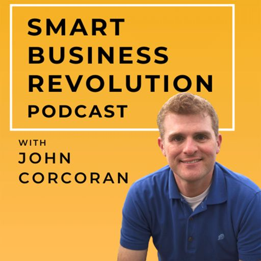 Cover art for podcast Smart Business Revolution | Turn Relationships into Revenues | Networking | More Clients | Relationship Advice