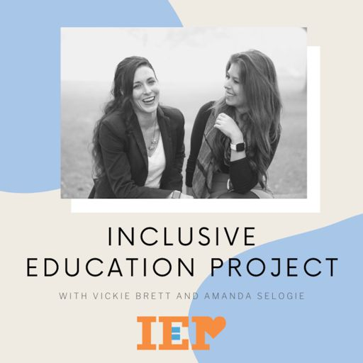 Cover art for podcast Inclusive Education Project Podcast