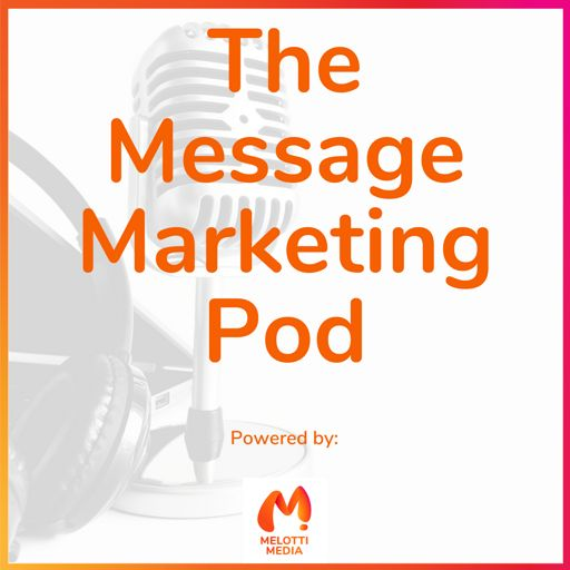 Cover art for podcast The Message Marketing Pod