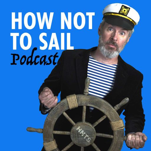 Cover art for podcast How Not To Sail