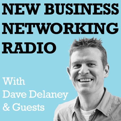 Cover art for podcast NBN Radio New Business Networking Radio with Dave Delaney