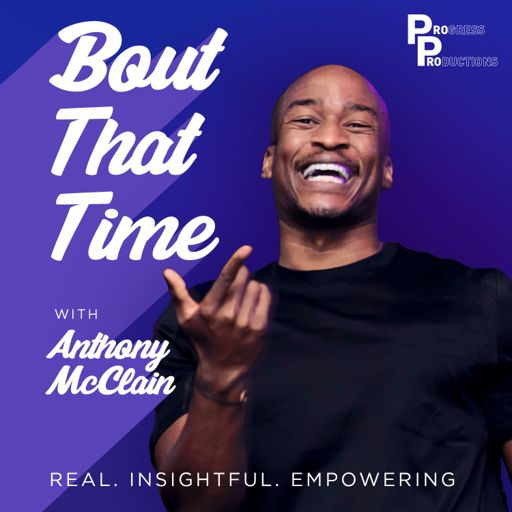 Cover art for podcast Bout That Time | Real. Insightful. Empowering.
