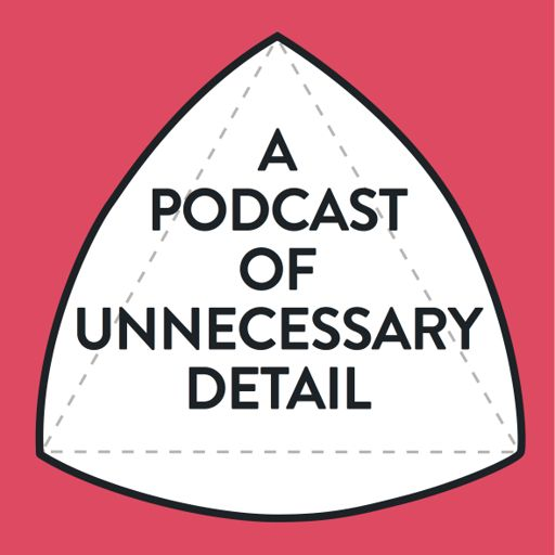 Cover art for podcast A Podcast of Unnecessary Detail