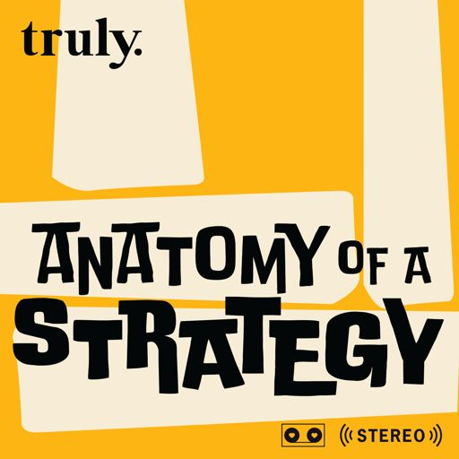 Cover art for podcast Anatomy of a Strategy