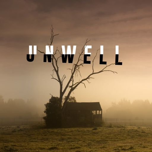 Cover art for podcast Unwell, a Midwestern Gothic Mystery