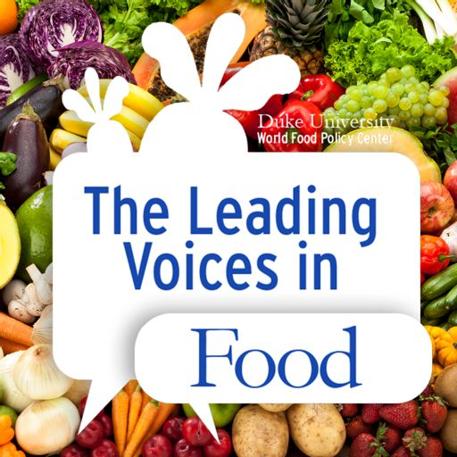 Cover art for podcast The Leading Voices in Food