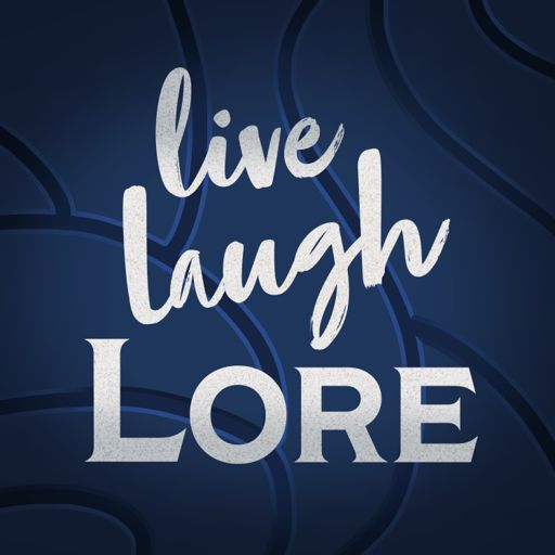 Cover art for podcast Live Laugh Lore: A Podcast on the Story of Warcraft