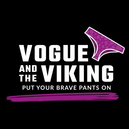 Cover art for podcast Brave Pants with Vogue and the Viking