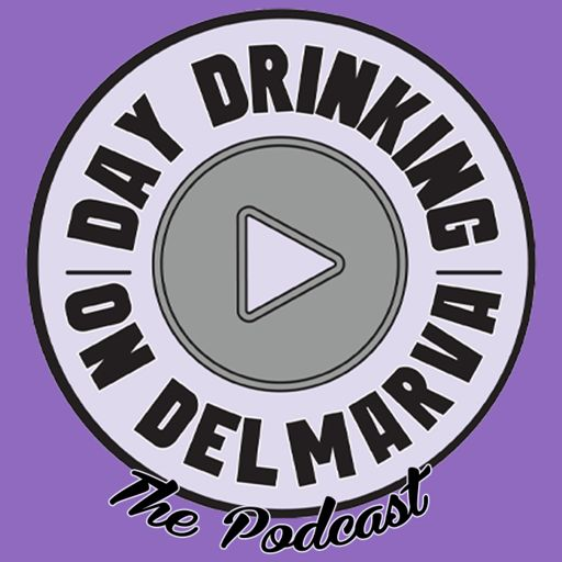 Cover art for podcast Day Drinking on Delmarva