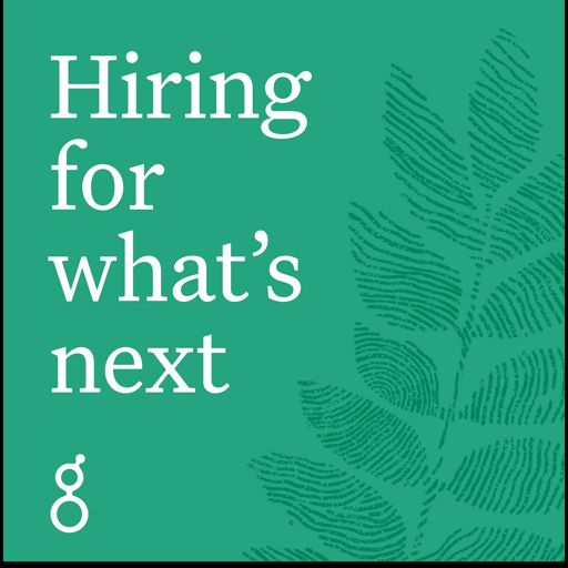Cover art for podcast Hiring for what's next