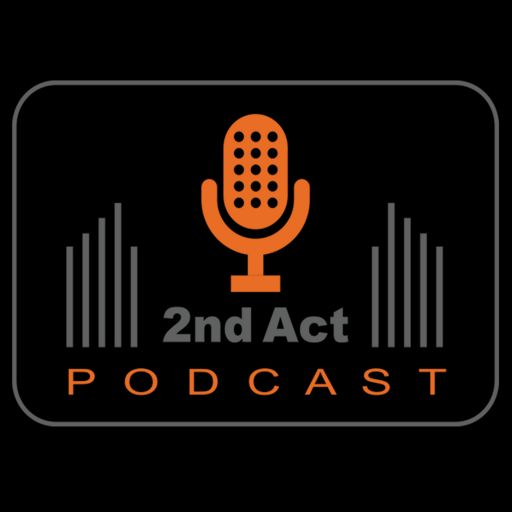 Cover art for podcast 2nd Act Podcast
