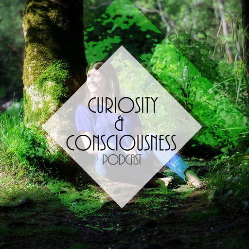 Cover art for podcast Curiosity & Consciousness Podcast