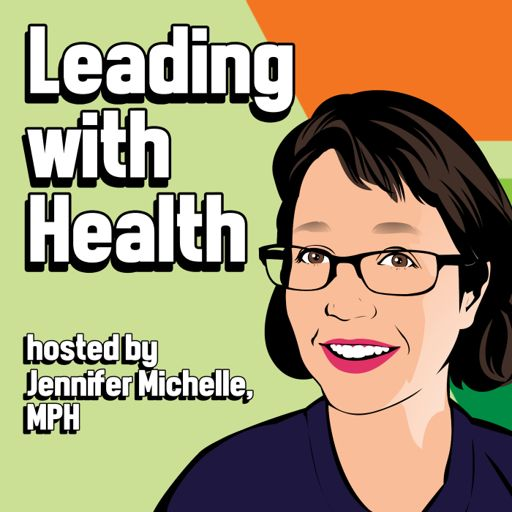 Cover art for podcast Leading with Health