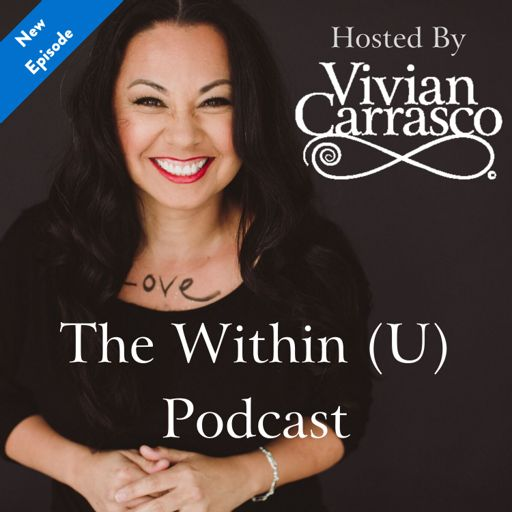 Cover art for podcast Within (U) with Dr. Vivian Carrasco