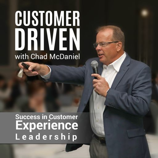 Cover art for podcast Customer Driven with Chad McDaniel