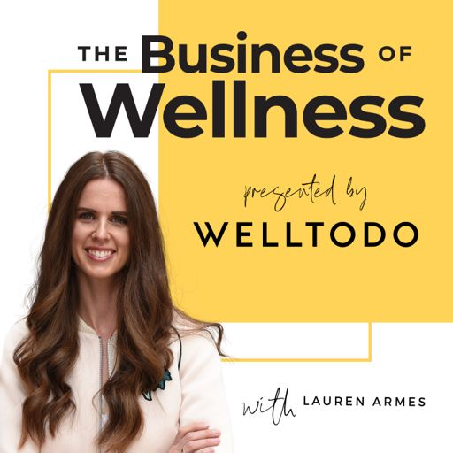 Cover art for podcast The Business of Wellness