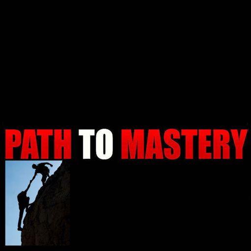 Cover art for podcast Path to Mastery