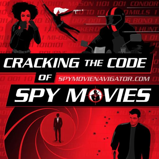 Cover art for podcast Cracking the Code of Spy Movies!