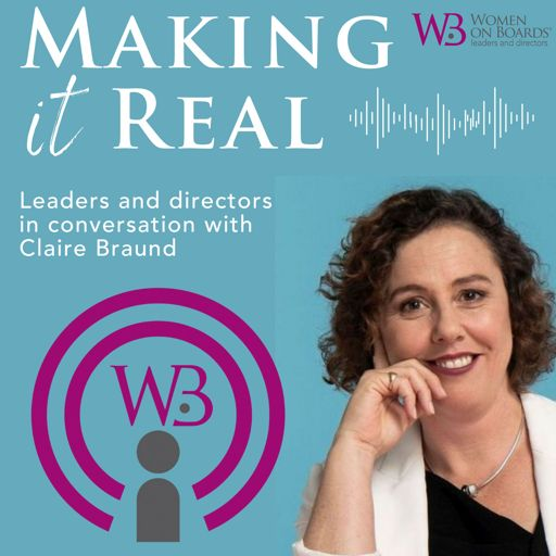 Cover art for podcast Women on Boards I Making it Real
