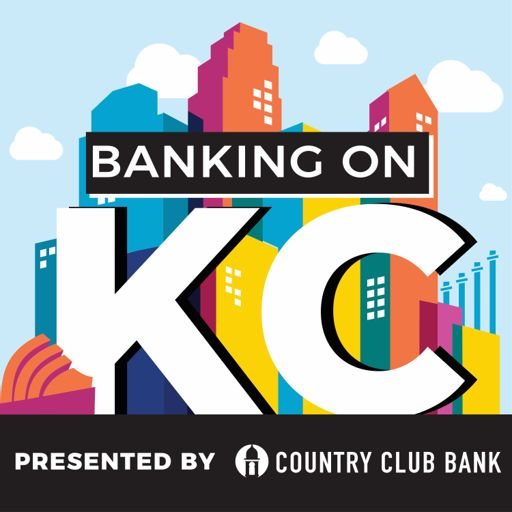 Cover art for podcast Banking on KC