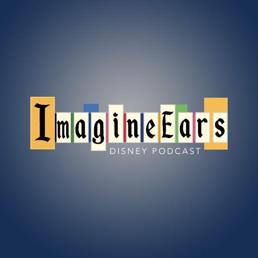 Cover art for podcast ImagineEars Disney Podcast