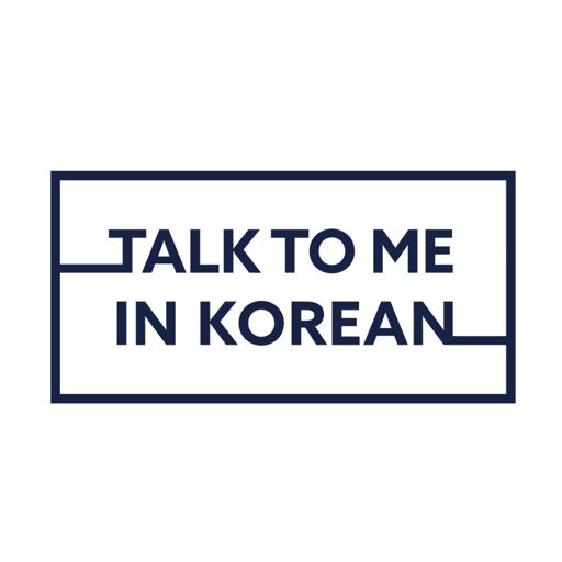 Cover art for podcast Talk To Me In Korean