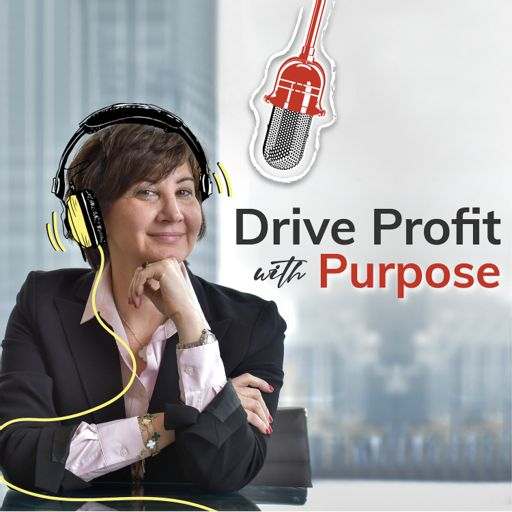 Cover art for podcast Drive Profit with Purpose