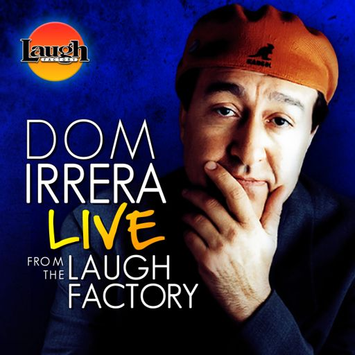 Cover art for podcast Dom Irrera Live from the Laugh Factory