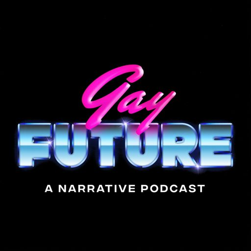 Cover art for podcast Gay Future
