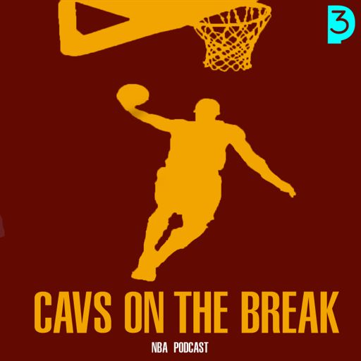 Cover art for podcast Cavs On The Break NBA Podcast