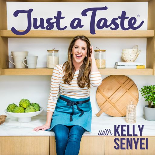 Cover art for podcast The Just a Taste Podcast with Kelly Senyei