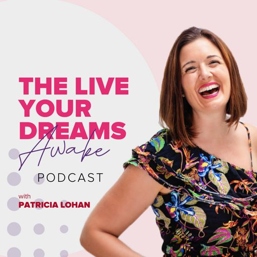 Cover art for podcast Live Your Dreams Awake Podcast