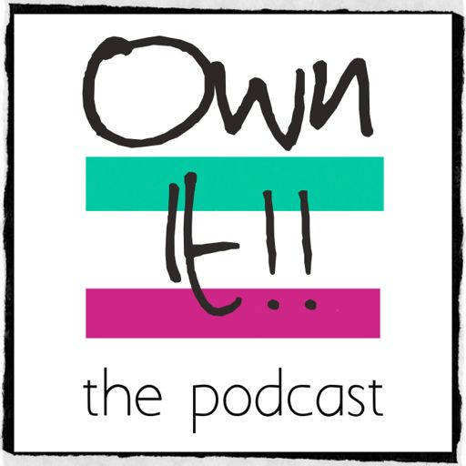 Cover art for podcast Own It! For Entrepreneurs.  Talking Digital Marketing, Small Business, Being Digital Nomads and Success Thinking