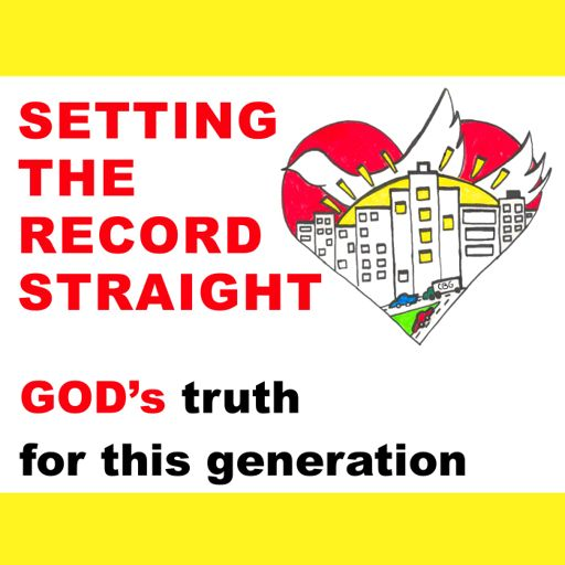 Cover art for podcast Setting the Record Straight: God's truth for this generation