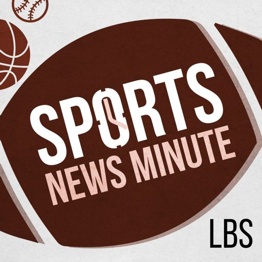 Cover art for podcast Sports News Minute with Larry Brown