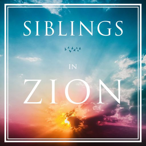 Cover art for podcast Siblings in Zion