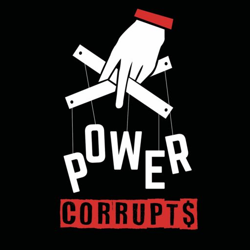 Cover art for podcast Power Corrupts