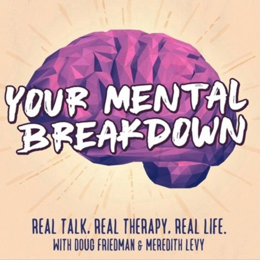 Cover art for podcast Your Mental Breakdown