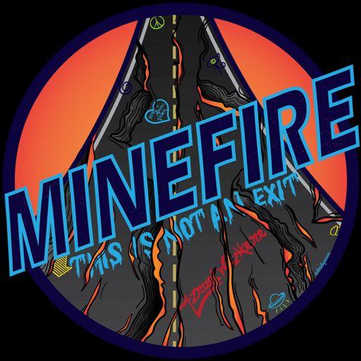 Cover art for podcast Minefire