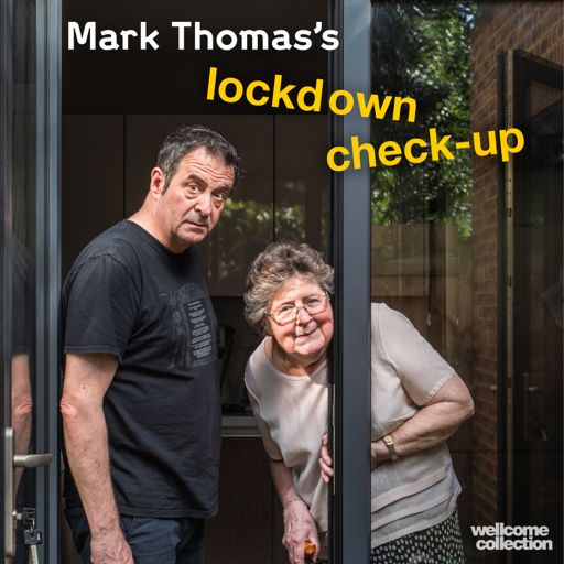 Cover art for podcast Mark Thomas's lockdown check-up