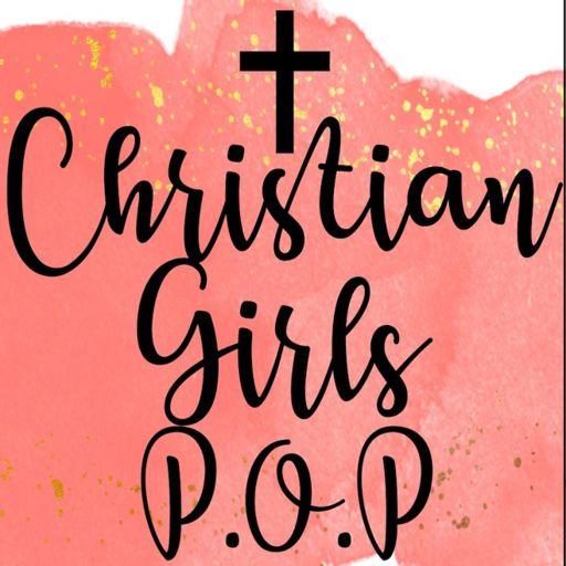 Cover art for podcast Christian Girls P.O.P.