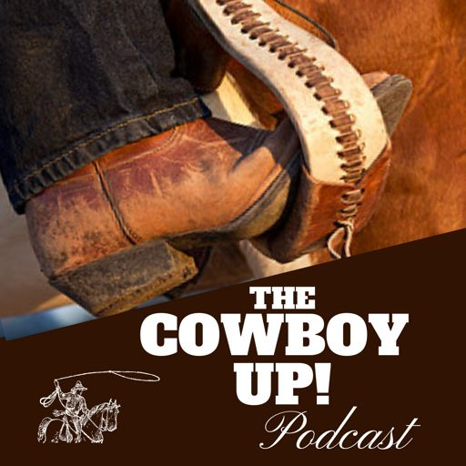 Cover art for podcast The Cowboy Up Podcast