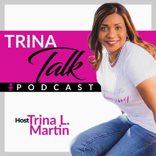 Cover art for podcast Trina Talk